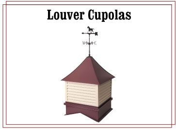 Louvered Cupolas